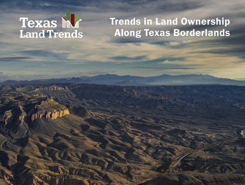 Trends in Land Ownership Along Texas Borderlands